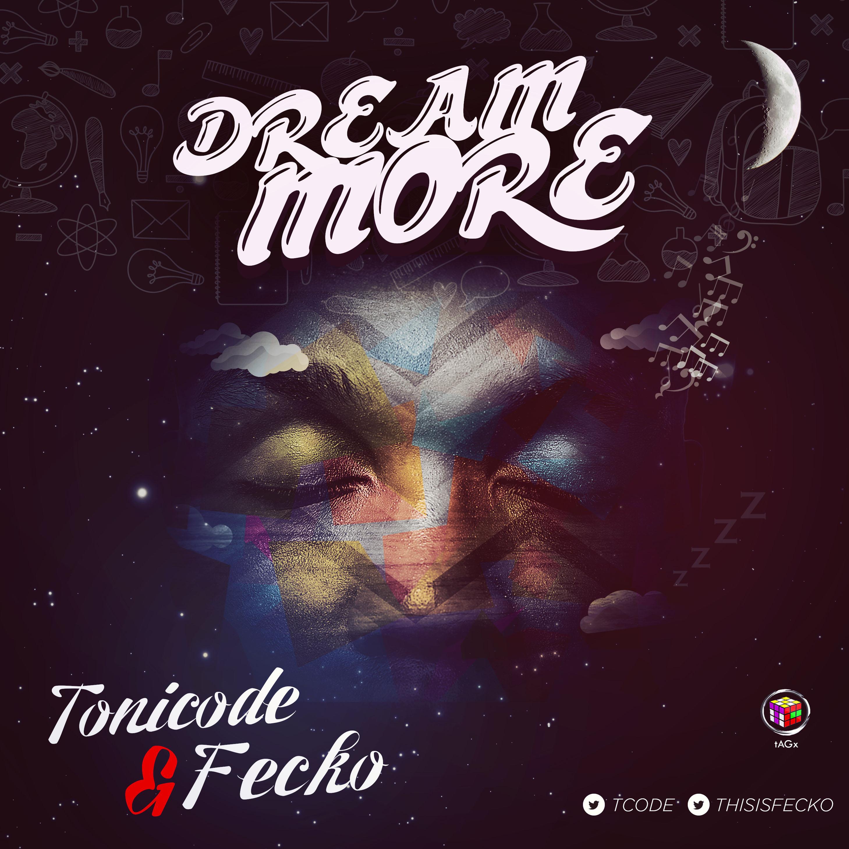 Photo of Toni Code x Fecko – Dream More