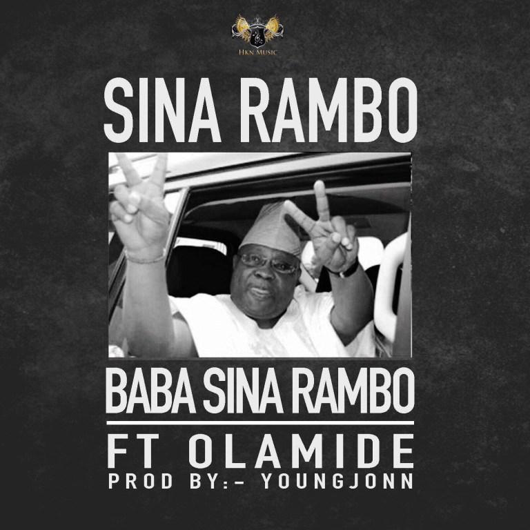 Photo of Sina Rambo ft Olamide – Baba Sina Rambo