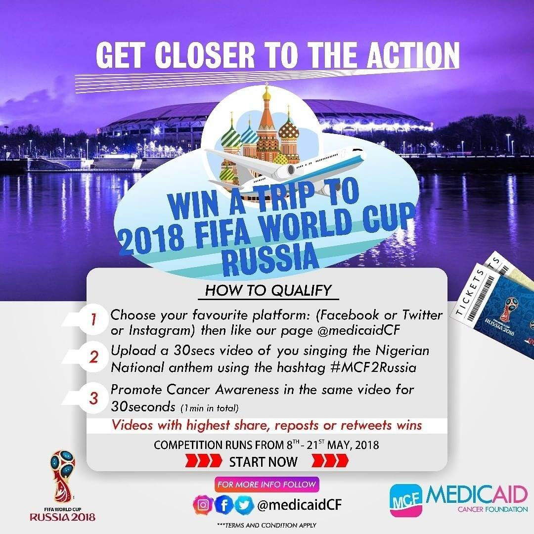 Photo of Win A Trip To FiFa World Cup Russia with Medicaid Cancer Foundation and Super eagle   @Medicaidcf