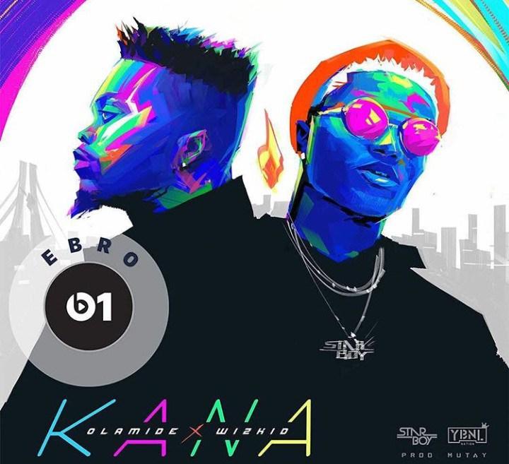 Photo of Olamide ft Wizkid – Kana