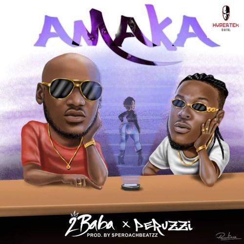 Photo of VIDEO & AUDIO: 2Baba – Amaka ft Perruzi