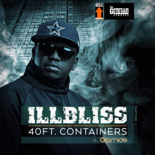 Photo of iLLbliss – 40 Feet Container ft. Olamide