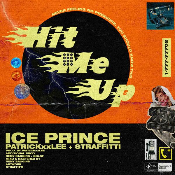Photo of Ice Prince ft PatrickxxLee & Straffitti – Hit Me Up