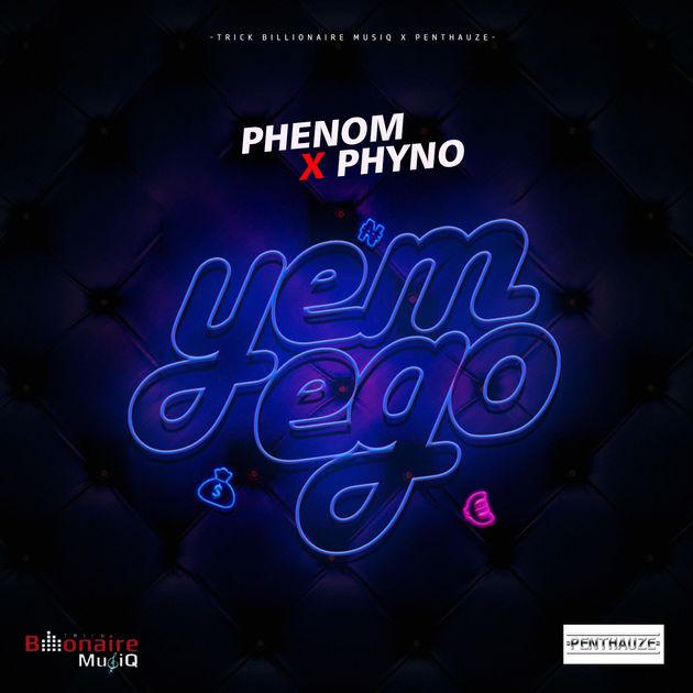 Photo of Phenom ft Phyno – Yem Ego