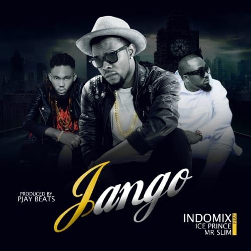 Photo of Indomix ft Ice Prince & Mr. Slim – Jango