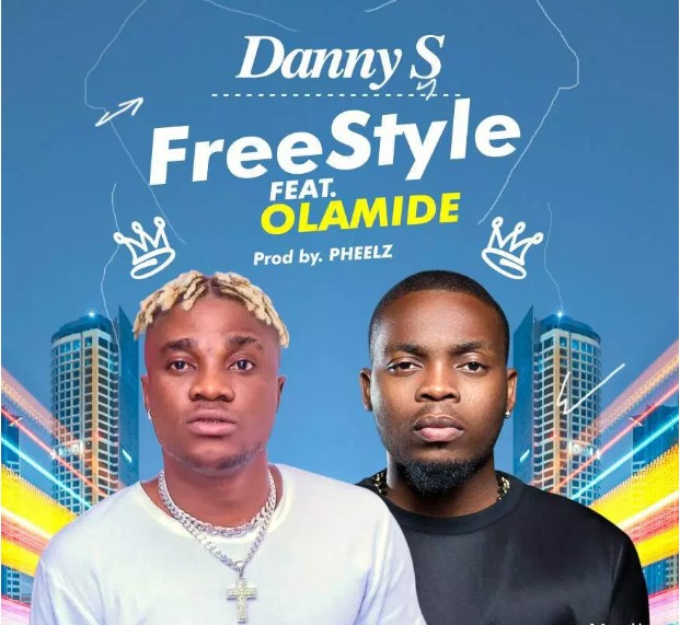 Photo of Danny S x Olamide – Freestyle