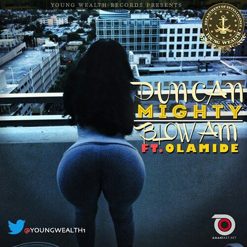 Photo of Duncan Mighty Ft Olamide – Blow Am