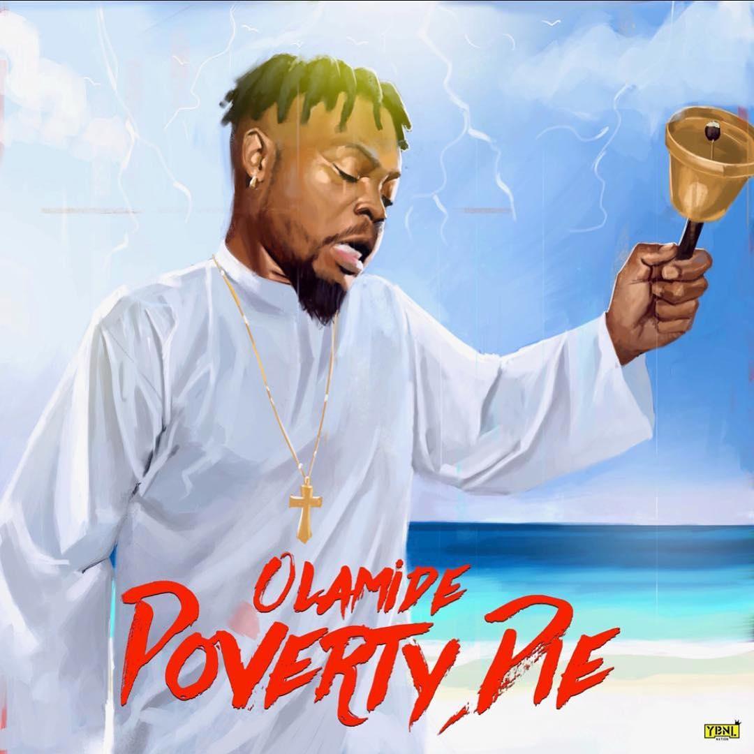 Photo of Olamide – Poverty Die
