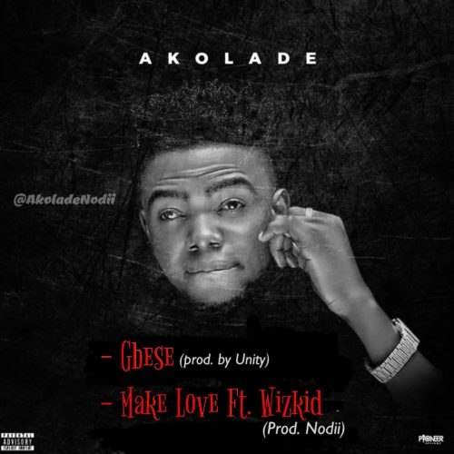 Photo of Akolade – Gbese | Make Love Ft. Wizkid