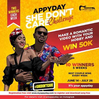 Photo of Win 50,000 In Appyday's She Don't Care Challenge |@iamappyday