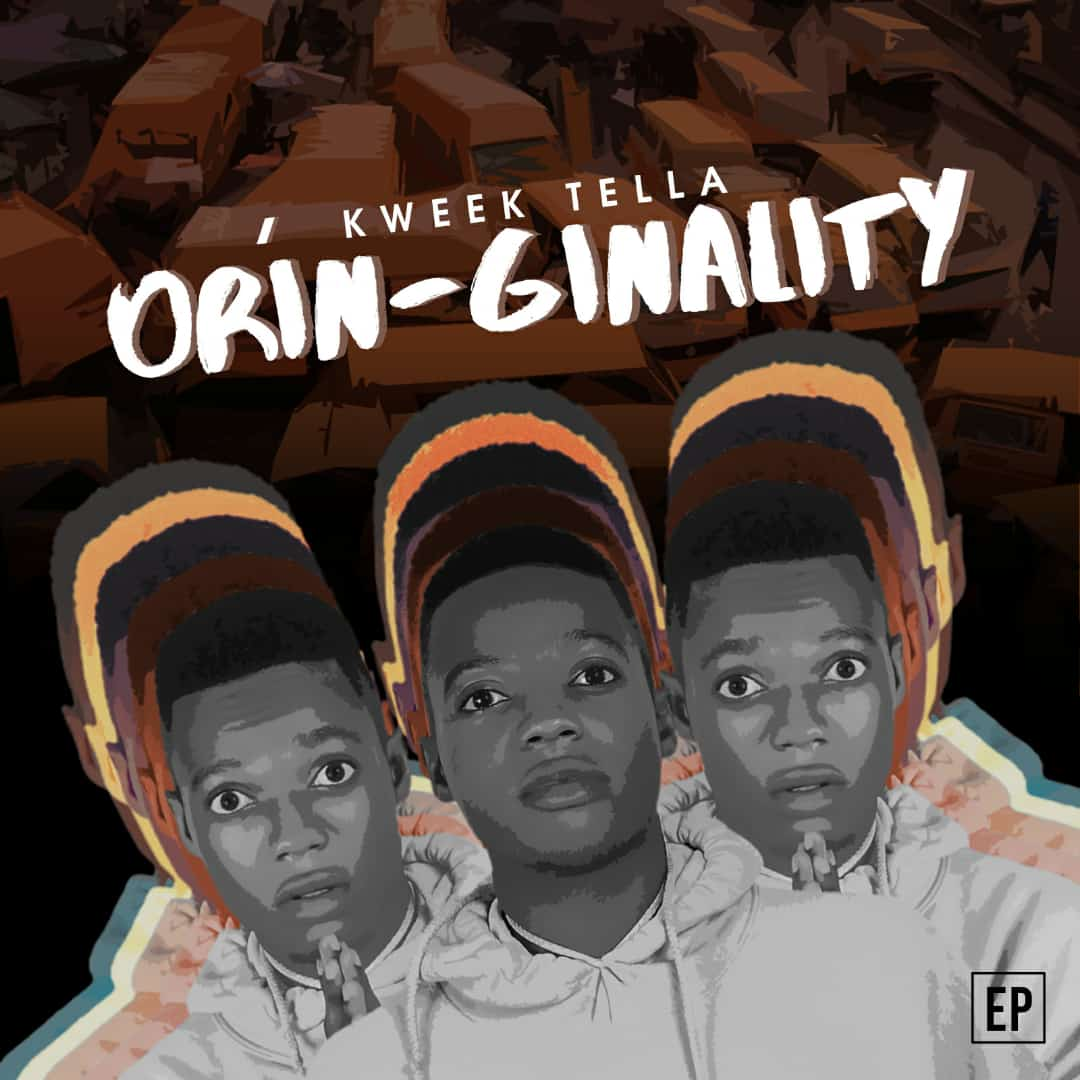 """""""Kweek Tella"""" Drops His Much Talked About Project 'Orin-Ginality Ep' [Check It Out]"""