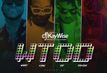 "Photo of DJ Kaywise drops a new music titled ""What Type Of Dance"" Ft. Mayorkun, Naira Marley & Zlatan"