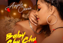 "Photo of Angela Okorie drops a new music titled ""Baby Chuchu"""