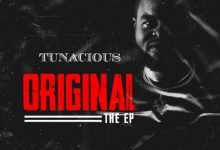"Photo of Tunacious drops a new (EP) titled ""Original"""
